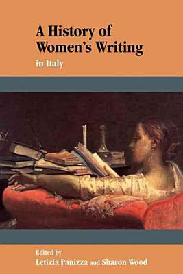 A History of Women s Writing in Italy PDF