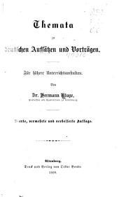 Themata zu deutschen aufsätzen und vorträgen: Für höhere unterrichtsanstalten