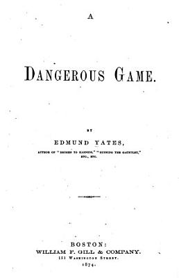 A Dangerous Game PDF