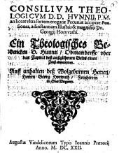 Consilium theologicum D. D. Hunnii an liceat ultra sortem erogatae pecuniae accipere pensiones