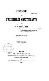 Histoire de l'assemblée constituante: Volume1