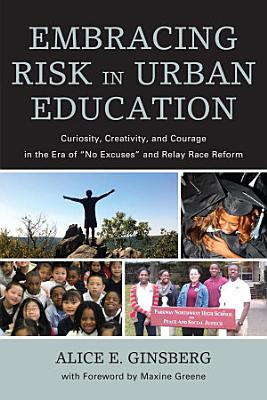 Embracing Risk in Urban Education PDF