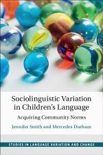 Sociolinguistic Variation in Children's Language