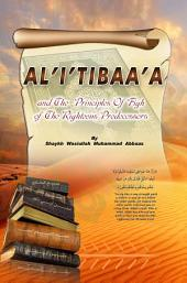 al Ittiba: and the Principles of Fiqh of the Righteous Predecessors