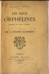 Les deux orphelines: drame en cinq actes et huit tableaux