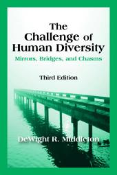 The Challenge of Human Diversity: Mirrors, Bridges, and Chasms, Third Edition