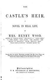 The Castle's Heir: A Novel in Real Life