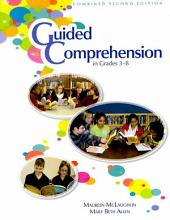 Guided Comprehension in Grades 3–8