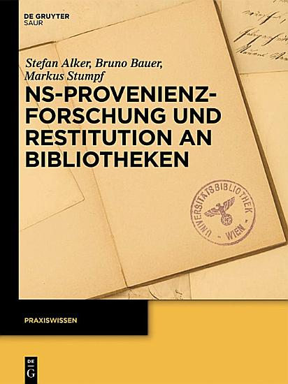 NS Provenienzforschung und Restitution an Bibliotheken PDF