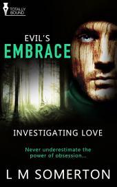 Evil's Embrace