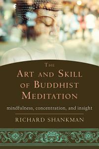 The Art and Skill of Buddhist Meditation Book