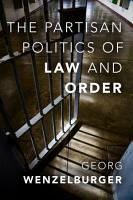 The Partisan Politics of Law and Order PDF