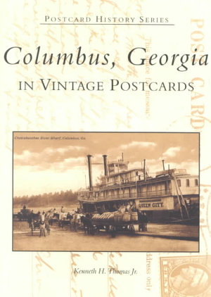 Columbus  Georgia in Vintage Postcards PDF