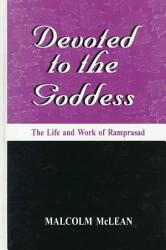 Devoted To The Goddess Book PDF