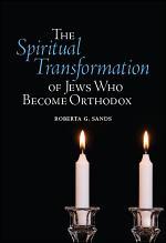 The Spiritual Transformation of Jews Who Become Orthodox