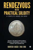Rendezvous with Practical Solidity: A Complete Hands on Book