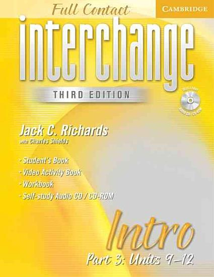 Interchange Third Edition Full Contact Intro Part 3 Units 9 12 PDF