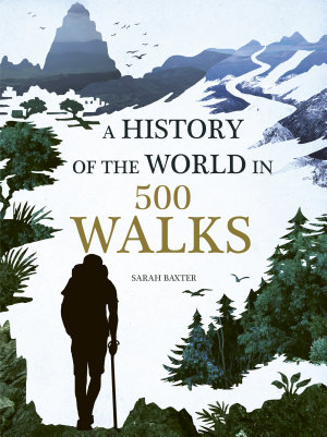 A History of the World in 500 Walks PDF