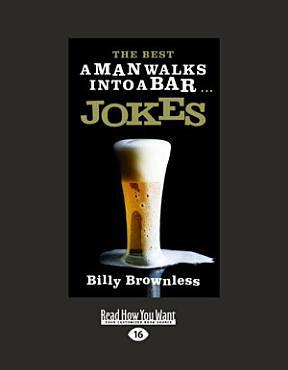 The Best  A Man Walks Into A Bar  Jokes PDF