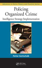 Policing Organized Crime: Intelligence Strategy Implementation