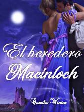 El heredero MacIntoch: Regencia