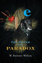 The Power Of Paradox Book PDF