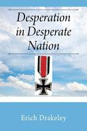 Desperation In Desperate Nation Book PDF