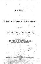 A Manual of the Nellore District in the Presidency of Madras PDF