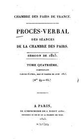 Procès-verbal des séances de la Chambre des Pairs: 1825,4
