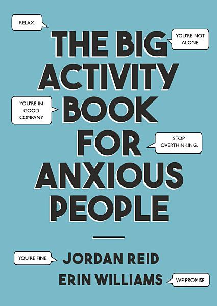 Download The Big Activity Book for Anxious People Book