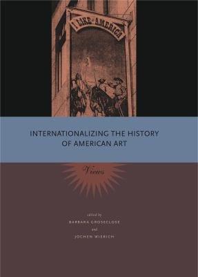Internationalizing the History of American Art