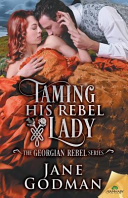 Taming His Rebel Lady
