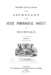 Report of the Michigan State Pomological Society: Volume 7