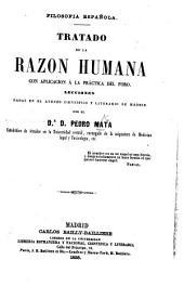 Filosofía española. Tratado de la razon humana con aplicacion á la prática del foro. Lecciones dadas en el Ateneo científico y literario de Madrid