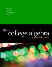 College Algebra: Graphs and Models, Edition 6