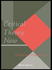 Critical Theory Now
