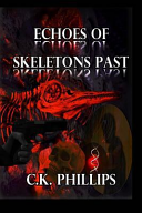 Echoes of Skeletons Past