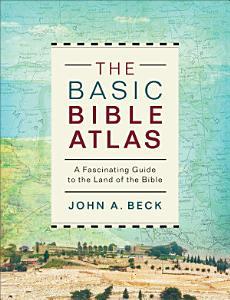 The Basic Bible Atlas PDF