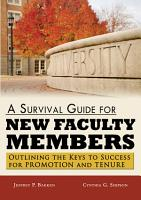 A Survival Guide for New Faculty Members PDF