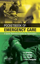 Pocketbook of Emergency Care: A Quick Reference Guide for Paramedics
