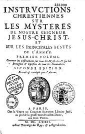 Instructions chrétiennes sur les mystères de Notre Seigneur Jésus-Christ et sur les principales fêtes de l'année