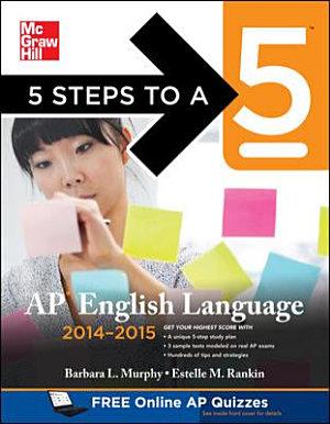 5 Steps to a 5 AP English Language  2014 2015 Edition