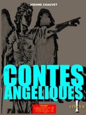 LES CONTES ANGELIQUES: EPISODE I - L'Ange De La Marne