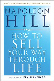 How To Sell Your Way Through Life Book