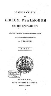 Ioannis Calvini In librum Psalmorum commentarius
