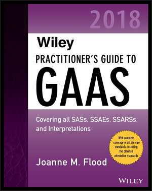 Wiley Practitioner s Guide to GAAS 2018