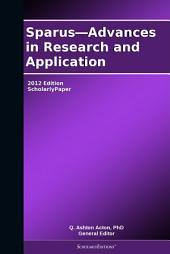 Sparus—Advances in Research and Application: 2012 Edition: ScholarlyPaper