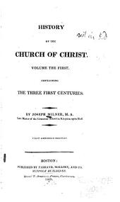 History of the Church of Christ: Volume 1