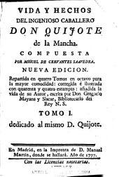 Vida y hechos del ingenioso caballero Don Quijote de la Mancha: Volumen 1