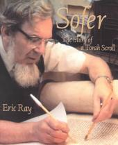 Sofer: The Story of a Torah Scroll